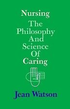 Nursing: The Philosophy and Science of Caring by Jean Watson (English) Paperback
