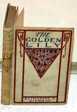 Vintage Book - The Golden Lily by Katharine T Hinkson 1902 Benziger Brothers