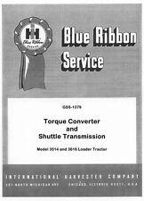 International 3514 3616 Torque Converter Shuttle Transmission Service Manual IH