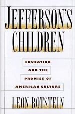 Jefferson's Children: Education and The Promise of American Culture by Leon Bots