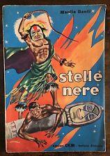 M Danti STELLE NERE Edizioni CEM - Collana elefante 1954