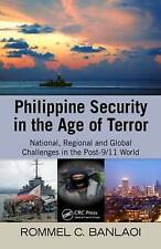 Philippine Security in the Age of Terror: National, Regional, and Global Challen