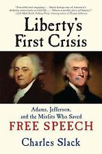 Liberty's First Crisis: Adams, Jefferson, and the Misfits Who Saved-ExLibrary