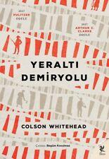 """ Colson Whitehead - Yeralti Demiryolu "" 2017 Pulitzer Odulu Registered Mail"
