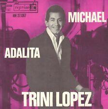 "TRINI LOPEZ – Michael / Adalita (1964 VINYL SINGLE 7"" DUTCH ARTONE PS)"