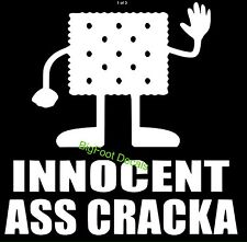 Funny Window Decal Innocent A$$ Cracka Car Truck SUV ATV Wall 4x4 Vinyl Sticker