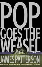 Alex Cross Ser.: Pop Goes the Weasel No. 5 by James Patterson (1999, Hardcover)