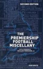 Premiership Football Miscellany, Hardcover by White, John; Ferguson, Alex (FR...