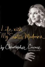 Life with My Sister Madonna by Christopher Ciccone - Paperback