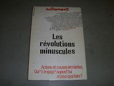 Les REVOLUTIONS MINUSCULES : QUI S'ENGAGE AUJOURD'HUI et POUR QUOI FAIRE ?