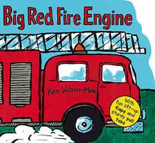 Big Red Fire Engine by Ken Wilson-Max (Hardback, 2011)