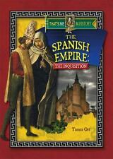 Spanish Empire: The Inquisition That's Me in History by Tamra B Orr New