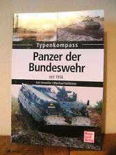 Panzer der Bundeswehr seit 1956 von Manfred Pahlkötter und Karl Anweiler