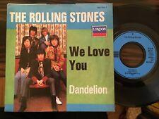 7'Rolling Stones >We love you/Dandelion< GERMANY LONDON