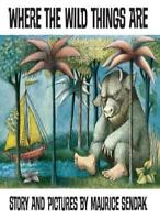 Where the Wild Things Are By Maurice Sendak. 9780099408390
