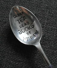 hand stamped upcycled spoon DRINK TEA READ BOOKS BE HAPPY