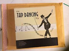 The Tap Dancing Kit Learn to Stomp and Hoof Just Like Fred and Ginger