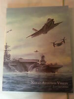 Naval Aviation Vision Book / January 2010 / 126 Pages / New Military
