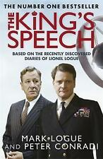 The King's Speech. Mark Logue and Peter Conradi by Logue, Mark