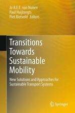 Transitions Towards Sustainable Mobility : New Solutions and Approaches for...