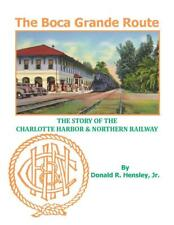Boca Grande Route Charlotte Harbor & Northern Expanded 2nd Edition - Florida