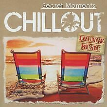 Chillout-Secret Moments/Lounge Music von Various   CD   Zustand sehr gut