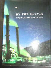 By The Banyan Tully Sugar, the First 75 Years - Alan Hudson  SIGNED!