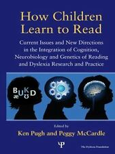 How Children Learn to Read: Current Issues and New Directions in the Integration