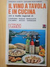 1980-IL VINO A TAVOLA E IN CUCINA-F.GOSETTI e G.RIGHI PARENTI-ITALIA DEL SUD