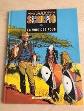 "BD ""SCORPIO"" - TOME 1 - ""LA VOIX DES FOUS"" - EDITIONS STANDAARD"