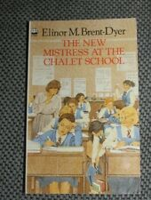 Elinor M Brent-Dyer - The New Mistress at the Chalet School