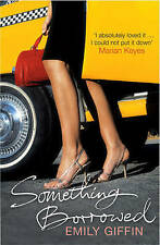 Something Borrowed by Giffin, Emily | Paperback Book | 9780099461463 | NEW