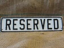 Vintage Embossed Reserved Sign > Antique Hotel Signs Parking Auto Business 9673