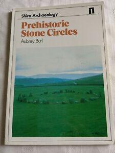 Prehistoric Stone Circles (Shire Archaeology) by Aubrey Burl. 1994