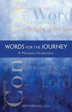 """NEW """"Words for the Journey"""" A Monastic Vocabulary by Edith Scholl (Cistercians)"""