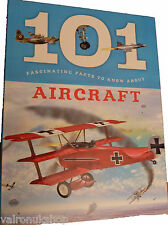 101 FACINATING FACTS ABOUT AIRCRAFT FOR CHILDREN GOOD REFERENCE AND LEARNING