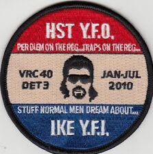 VRC-40 RAWHIDES DET 3 JAN-JUL 2010 HST Y.F.O. PATCH