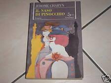Il naso di Pinocchio editore Il Saggiatore