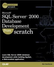 SQL Server 2000 Database Development from Scratc... by Hawthorne, Rob 0789724472