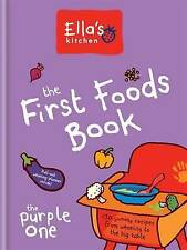 Ella's Kitchen:The First Foods Book: The Purple One Hardcover
