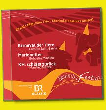 FESTIVA CLASSICA Marimba Trio BR KLASSIK CD Quartett KARNEVAL Tiere MARIONETTEN