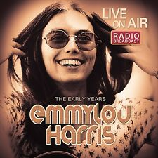 EMMYLOU HARRIS - LIVE ON AIR/THE EARLY YEARS   CD NEU