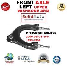 FOR MITSUBISHI ECLIPSE 2000 GS GT 16V 1995-1999 FRONT LEFT UPPER SUSPENSION ARM
