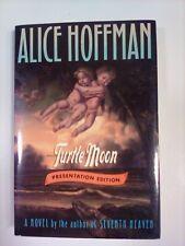 Turtle Moon SIGNED Alice Hoffman Presentation Copy 1992  PB