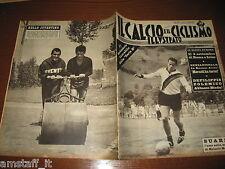 IL CALCIO E CICLISMO ILLUSTRATO 1961/32=SUAREZ INTER=CALENDARIO SERIE B=SIVORI=