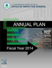 Annual Plan: Fiscal Year 2014 by U. S. Environment Agency (2014, Paperback)