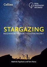 Stargazing: Beginners Guide to Astronomy-Radmila Topalovic, Royal Observatory Gr