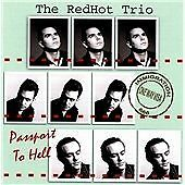 The RedHot Trio - Passport to Hell CDR (great neo rockabilly)