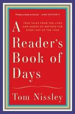 A Reader's Book of Days: True Tales from the Lives and Works of Writers for Eve