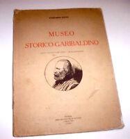 Risorgimento Garibaldi - E. Pavia - Museo Storico Garibaldino - 1^ ed. 1924